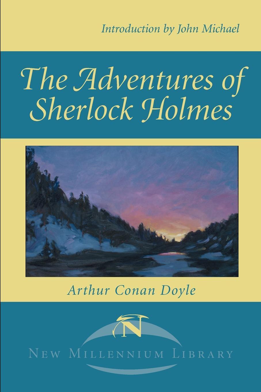 The Adventures of Sherlock Holmes. Arthur Conan Doyle