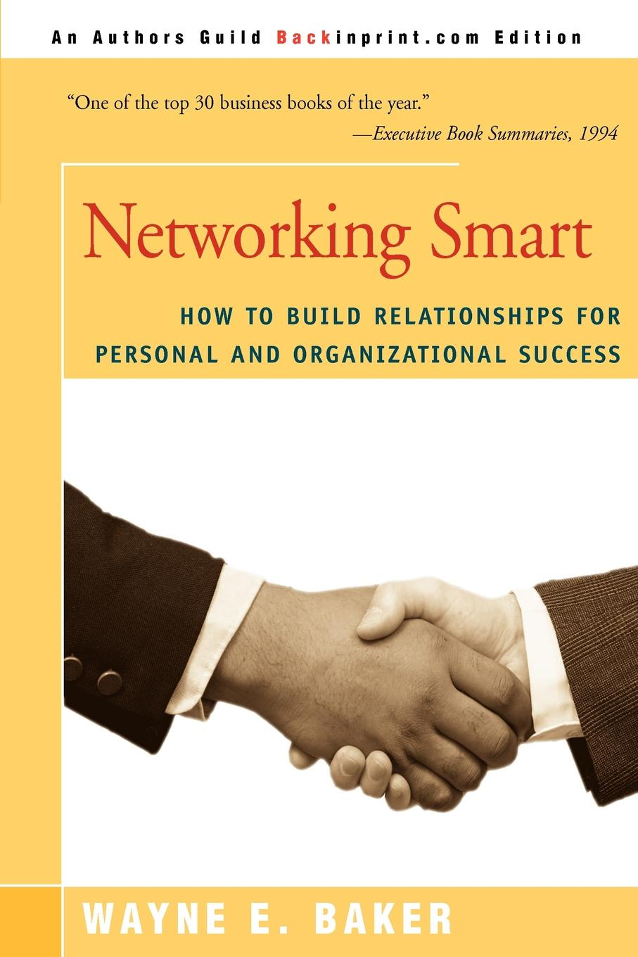лучшая цена Wayne E. Baker Networking Smart. How to Build Relationships for Personal and Organizational Success