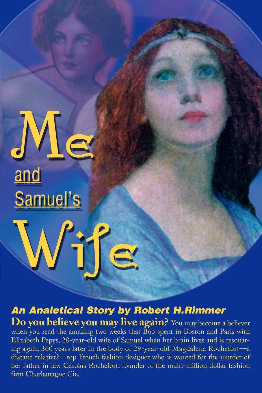 Me and Samuel`s Wife. An Analytical Story. Robert H. Rimmer