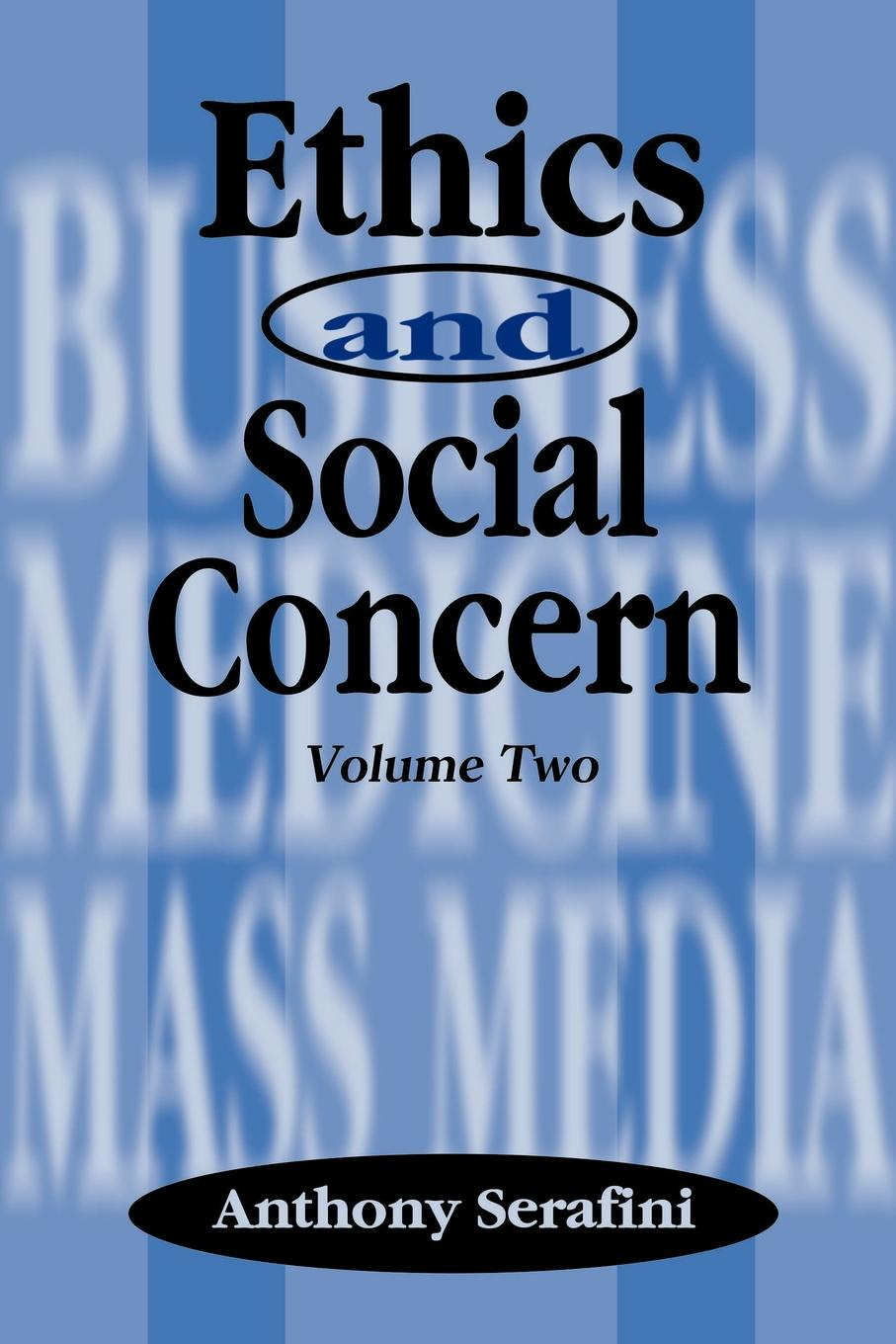 Ethics and Social Concern.