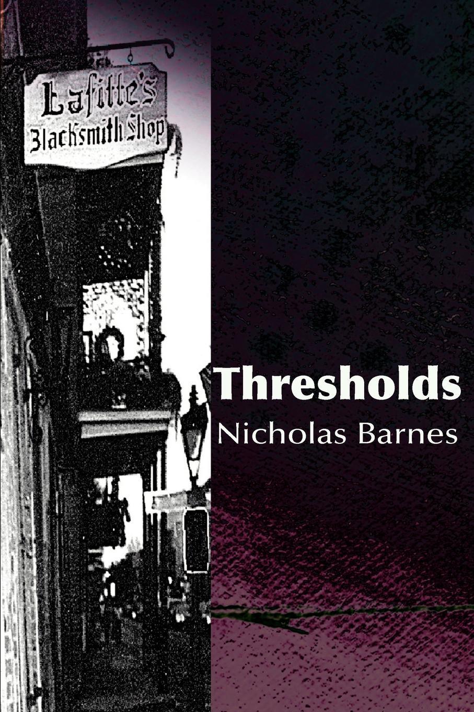Thresholds. Nicholas J. Barnes