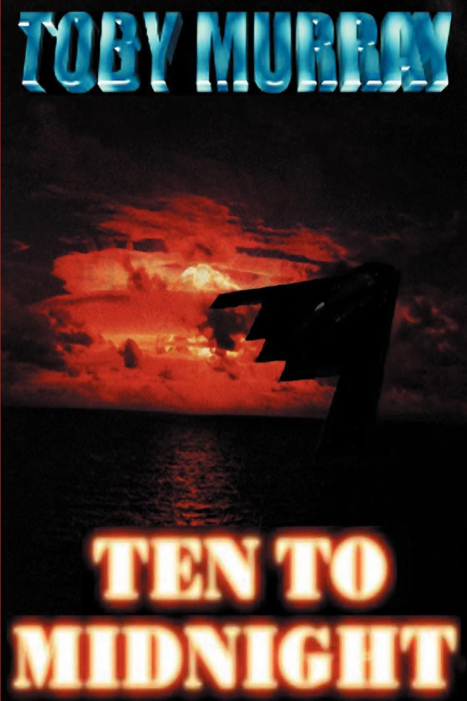 Ten to Midnight. Toby Murray