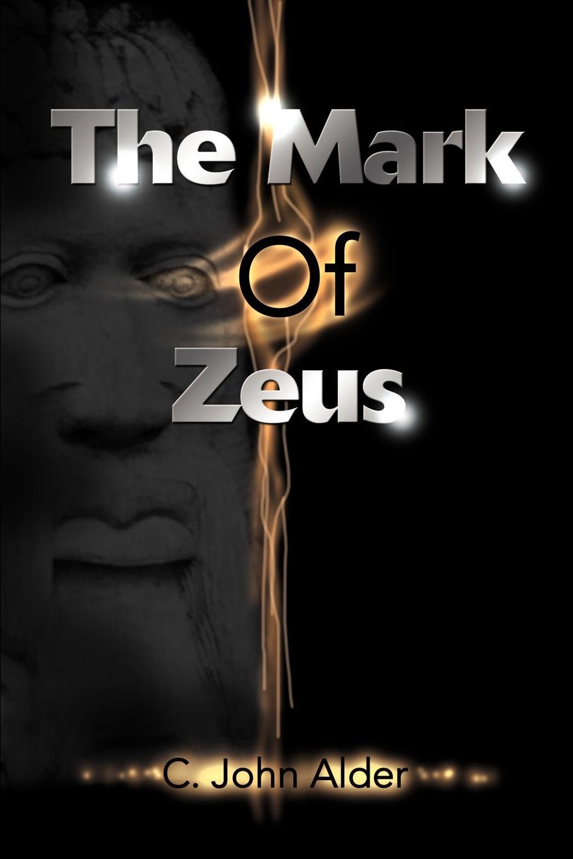 C. John Alder The Mark of Zeus eric justin lim cronus versus zeus