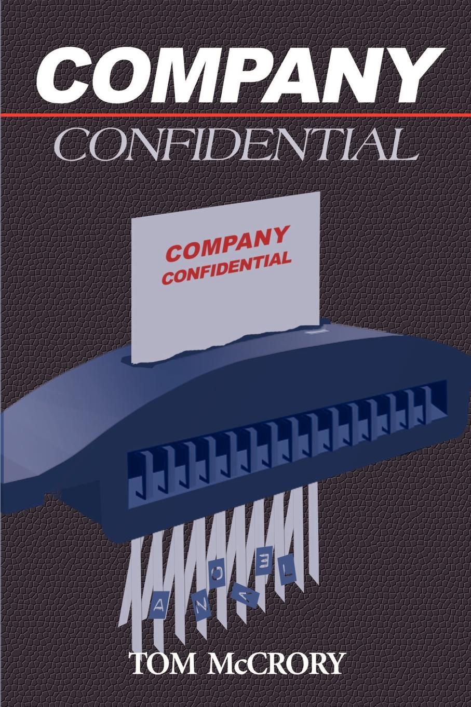 Tom McCrory Company Confidential debra regan marriage confidential