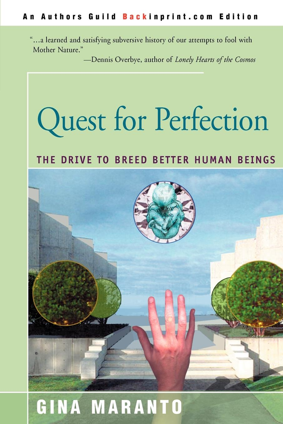 Фото - Gina Maranto Quest for Perfection. The Drive to Breed Better Human Beings the new breed