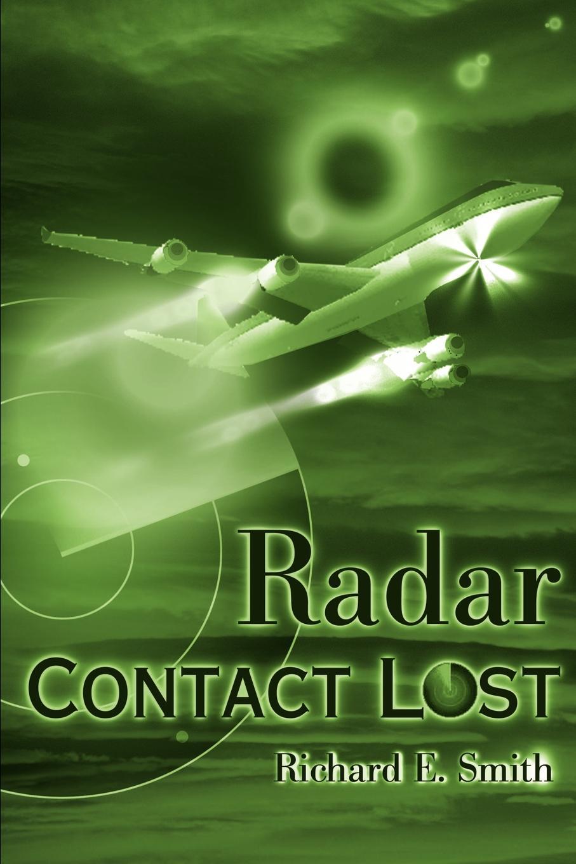 Richard E. Smith Radar Contact Lost karin e juhl lost page 10