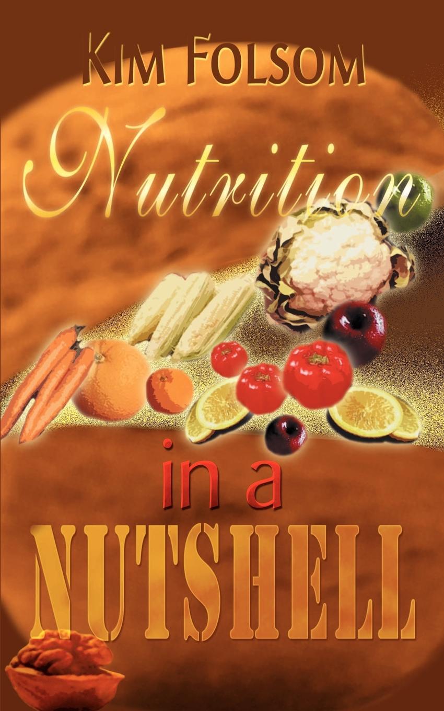Kim Folsom Nutrition in a Nutshell mcewan i nutshell