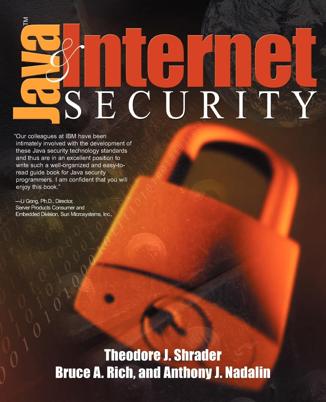 Theodore Shrader, Anthony J. Nadalin, Bruce Rich Java and Internet Security все цены