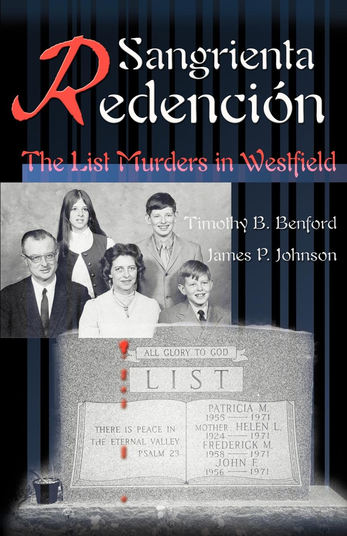 Timothy B. Benford, James P. Johnson Sangrienta Redencion. The List Murders In Westfield