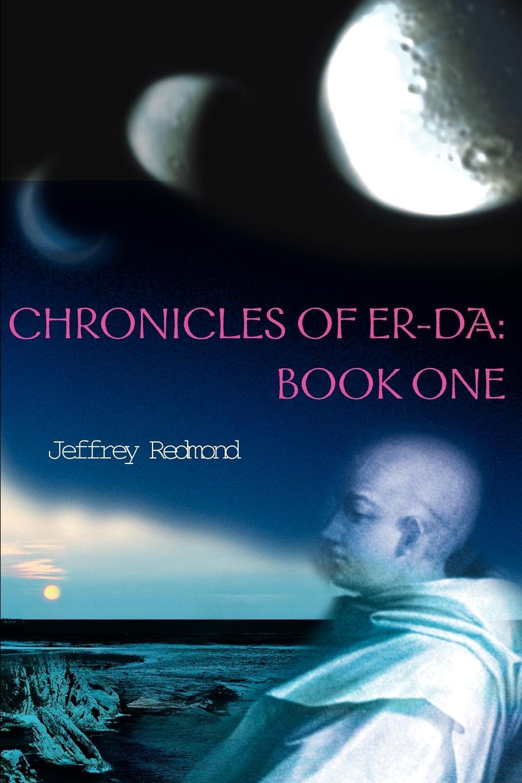 Jeffrey Redmond Chronicles of Er-Da. Book One hobb r dragon keeper book one of the rain wild chronicles