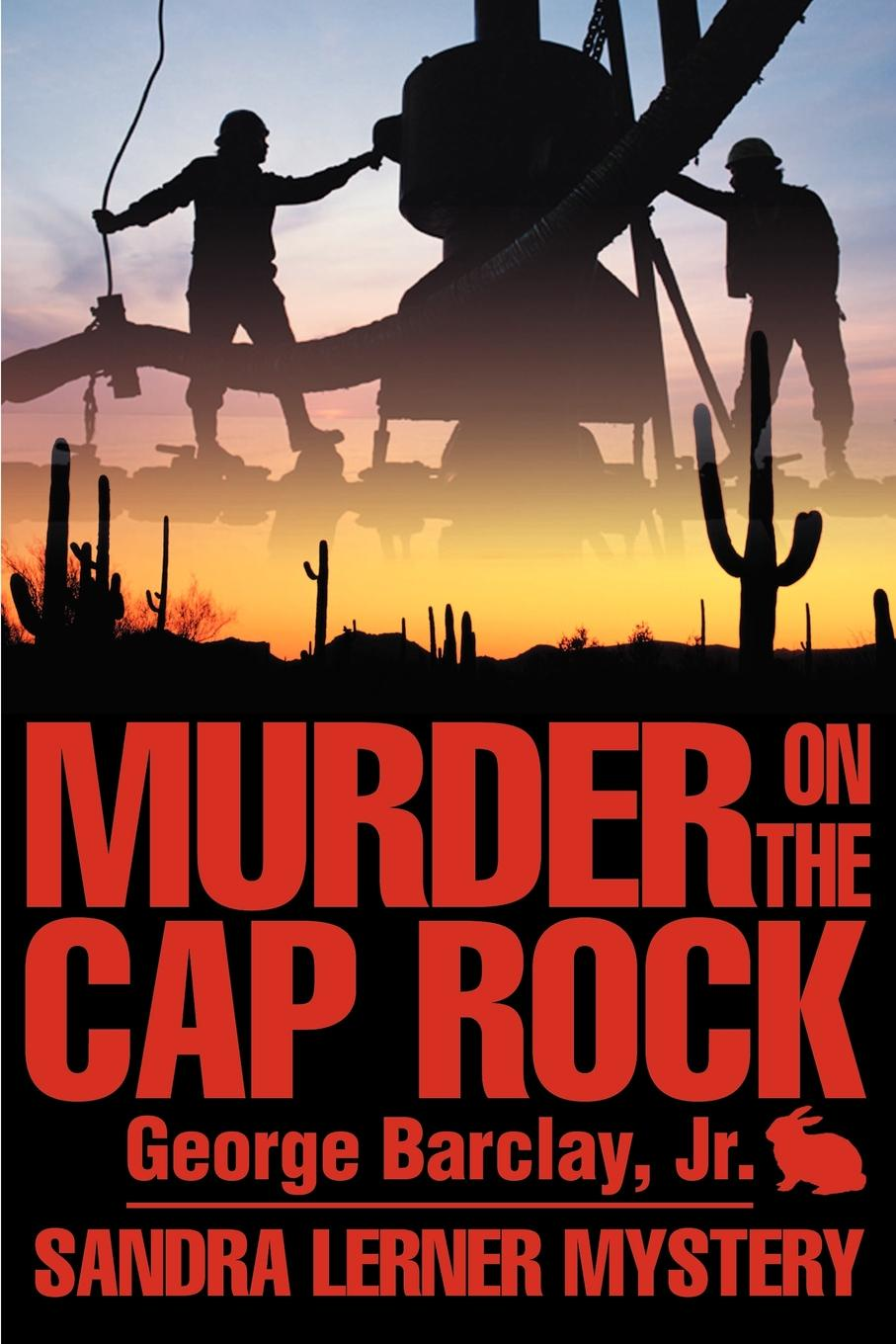 George W. Barclay Murder on the Cap Rock murder calls on the temple mount