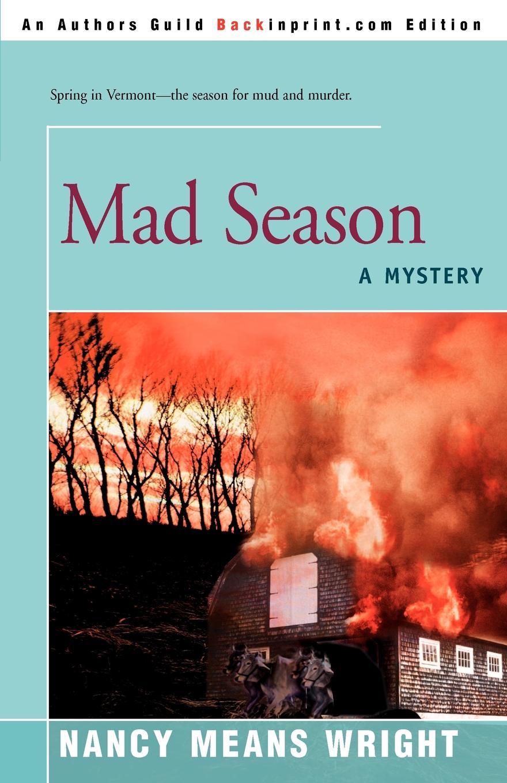 Nancy Means Wright Mad Season. A Mystery mystery mtb 300 a