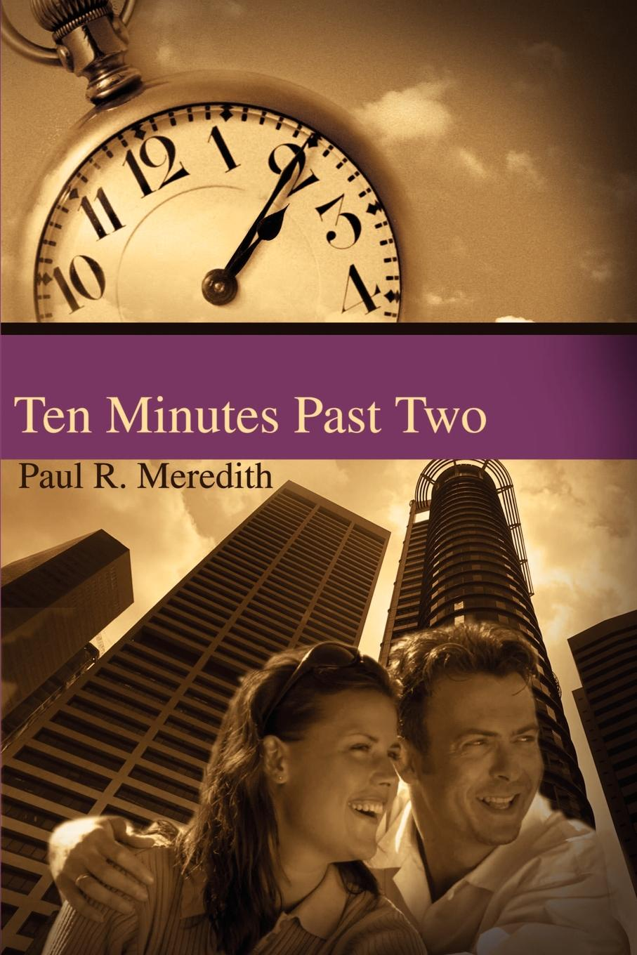 Paul R Meredith Ten Minutes Past Two jorge cruise 8 minutes in the morning r