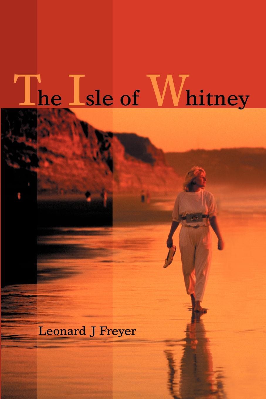 Leonard J Freyer The Isle of Whitney