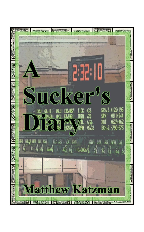 Matthew Katzman A Sucker's Diary xuanxuan diary black s
