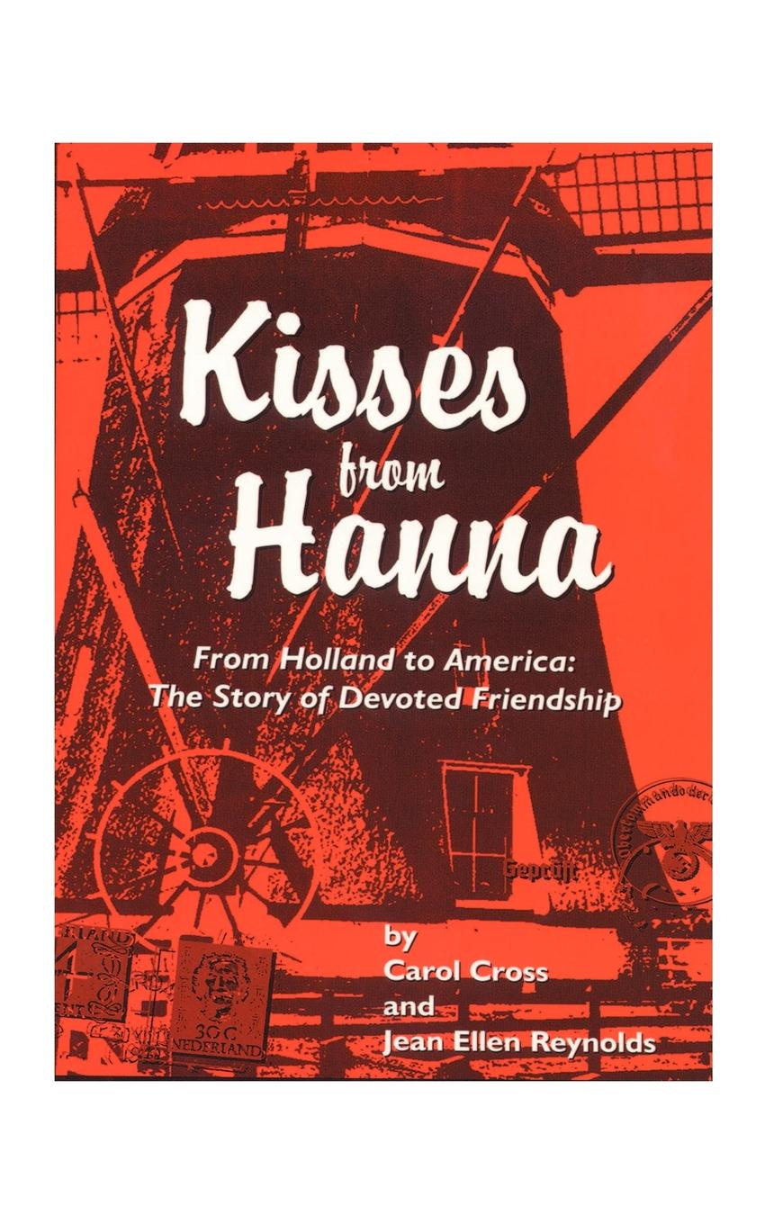 цены на Carol Cross, Jean E. Reynolds Kisses from Hanna