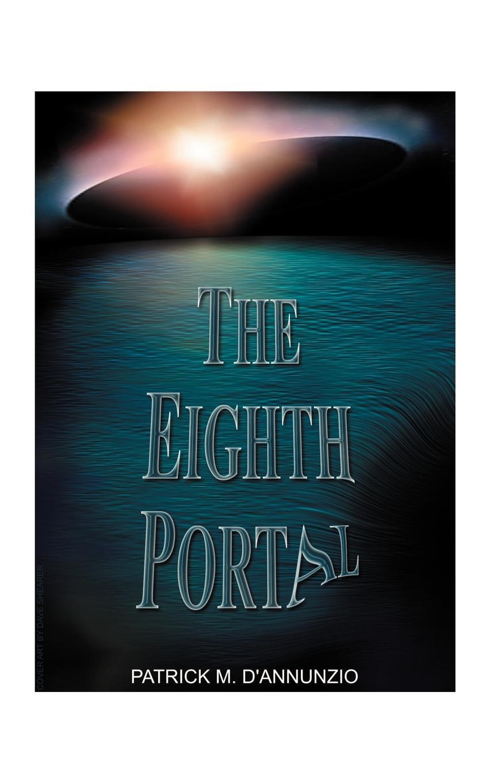 Patrick M. D'Annunzio The Eighth Portal blazer eighth sinhref page href