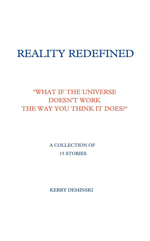 лучшая цена Kerry Deminski Reality Redefined