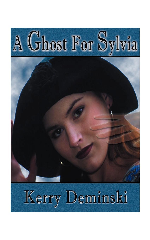 лучшая цена Kerry Deminski A Ghost for Sylvia