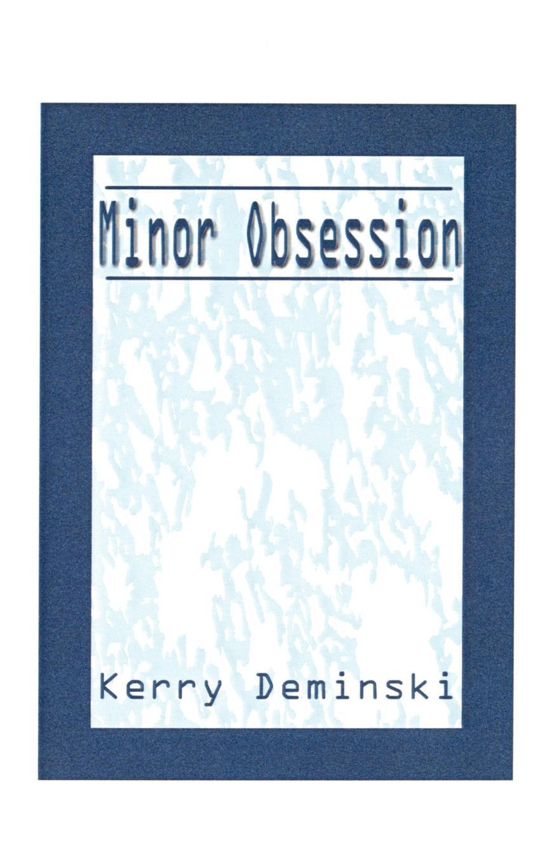 лучшая цена Kerry Deminski Minor Obsession