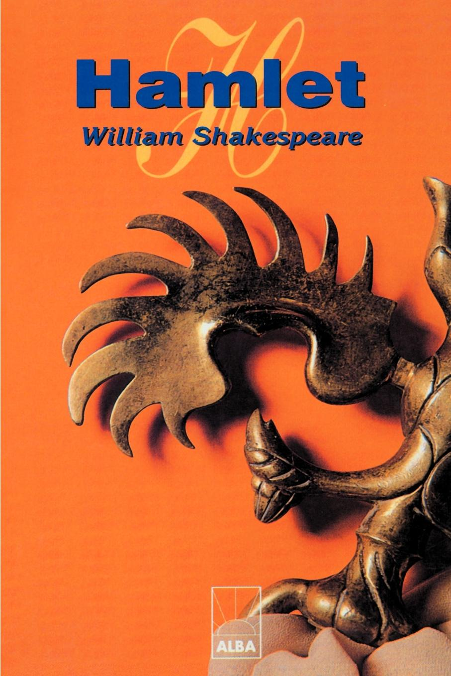 William Shakespeare Hamlet. Principe de Dinamarca shakespeare w shakespeare hamlet