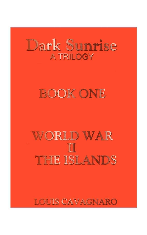 Louis A. Cavagnaro World War II the Islands 1 35 world war ii the germans took shovels