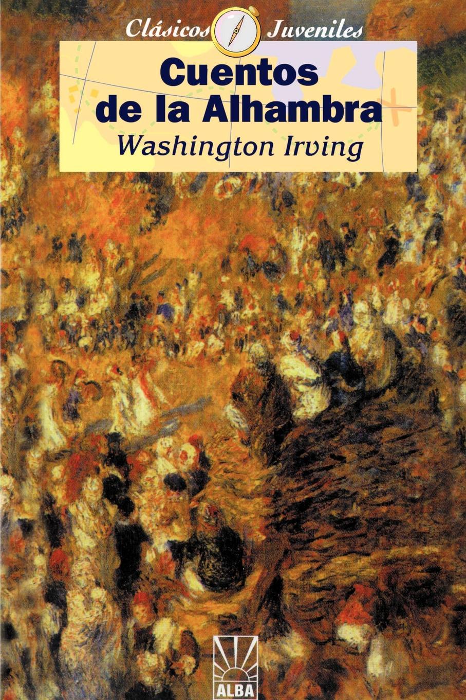 Washington Irving Cuentos de la Alhambra cuentos completos