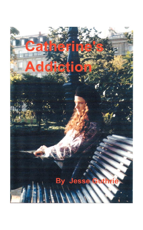 Jesse Hawkin Guthrie Catherine's Addiction цена и фото