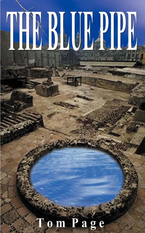 Tom Page The Blue Pipe. A Suspense Novel gangxun blue page 2