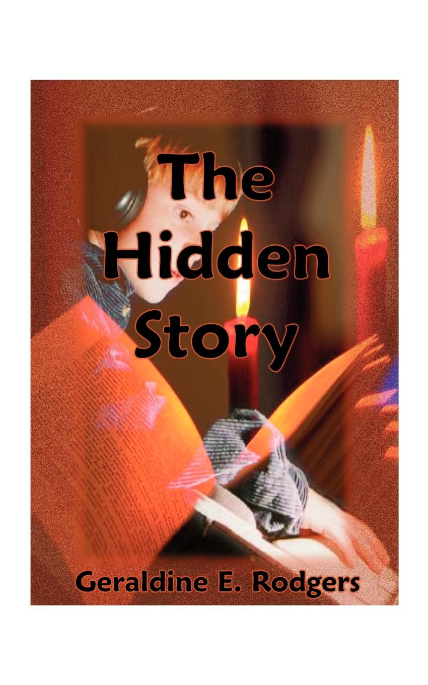 Geraldine E. Rodgers The Hidden Story. How America's Present-Day Reading Disabilities Grew Out of the Underhanded Meddling of America's First Experimental Ps valentine s day rose confession present led night light