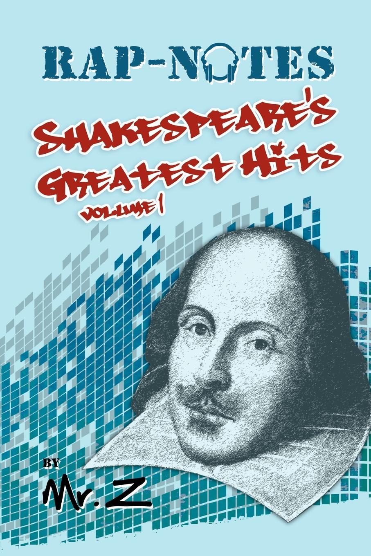 MR Z Rap-Notes. Shakespeare's Greatest Hits Volume 1 atomic kitten greatest hits