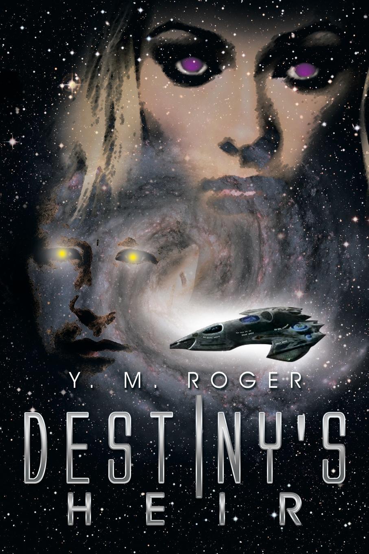 Y. M. Roger Destiny's Heir raye morgan the heir s proposal
