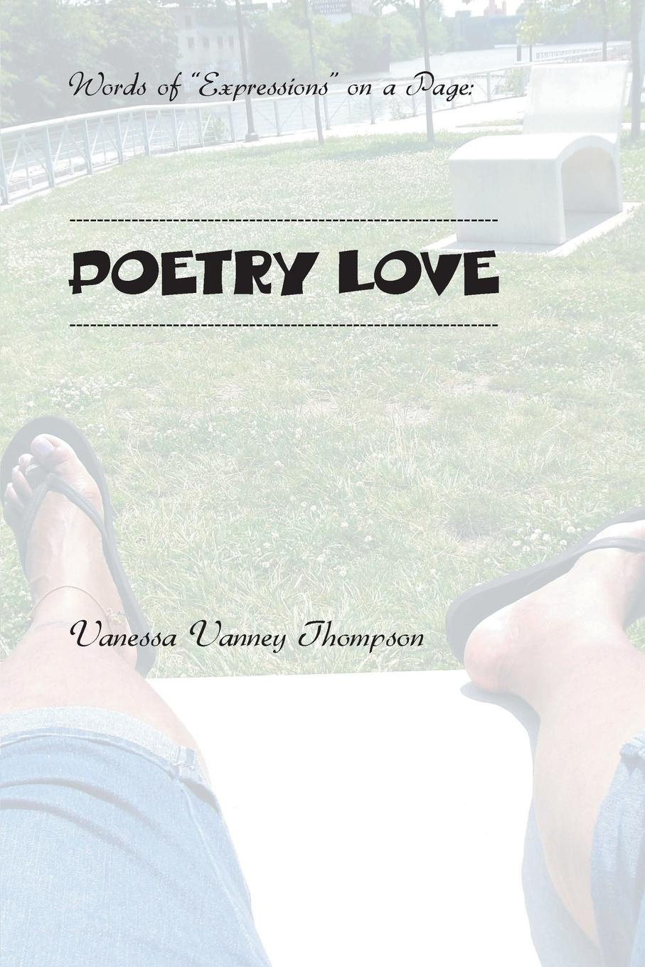 Vanessa Vanney Thompson Words of Expressions on a Page. POETRY LOVE кпб mp 34 page 4 page 9 page 6