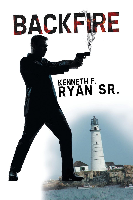 Kenneth F. Ryan Sr Backfire цены