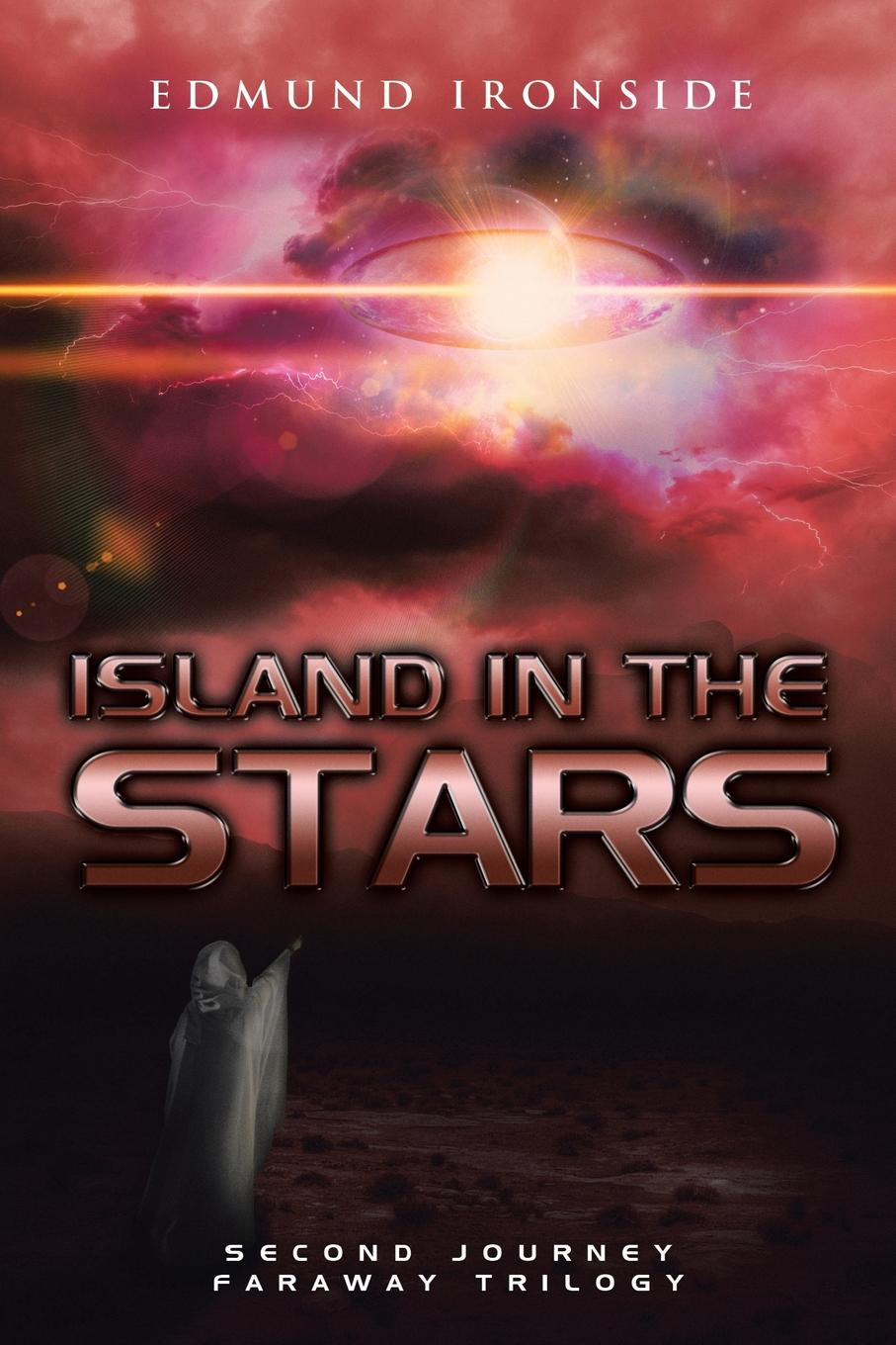 Edmund Ironside Island in the Stars. Second Journey - Faraway Trilogy heather graham ghost memories prequel to the bone island trilogy