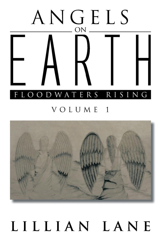 Lillian Lane Angels on Earth. Floodwaters Rising цена и фото