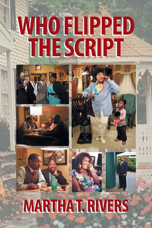 все цены на Martha T. Rivers Who Flipped the Script онлайн