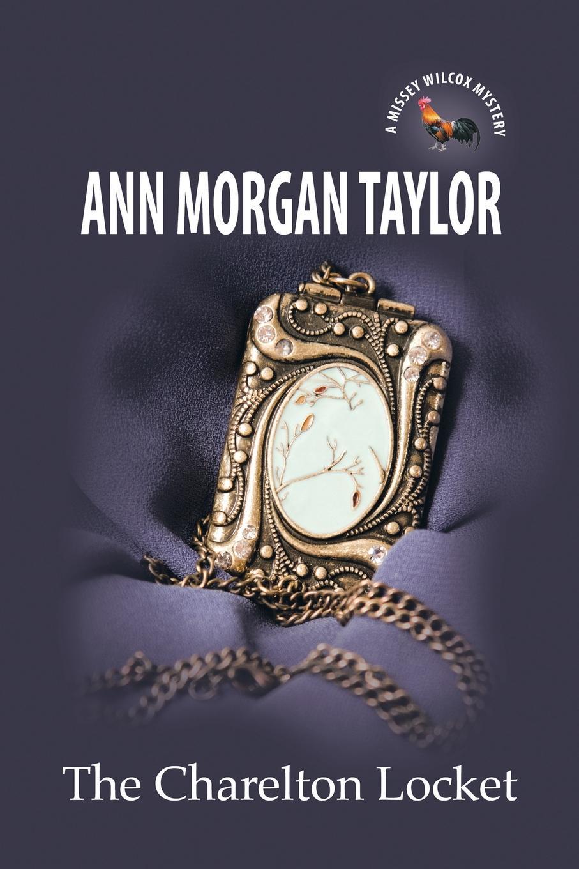 Ann Morgan Taylor The Charelton Locket женская рубашка ann taylor ann taylor ann taylor 295238