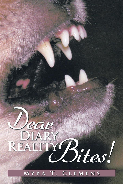 Фото - Myka T. Clemens Dear Diary, Reality Bites ! dear john