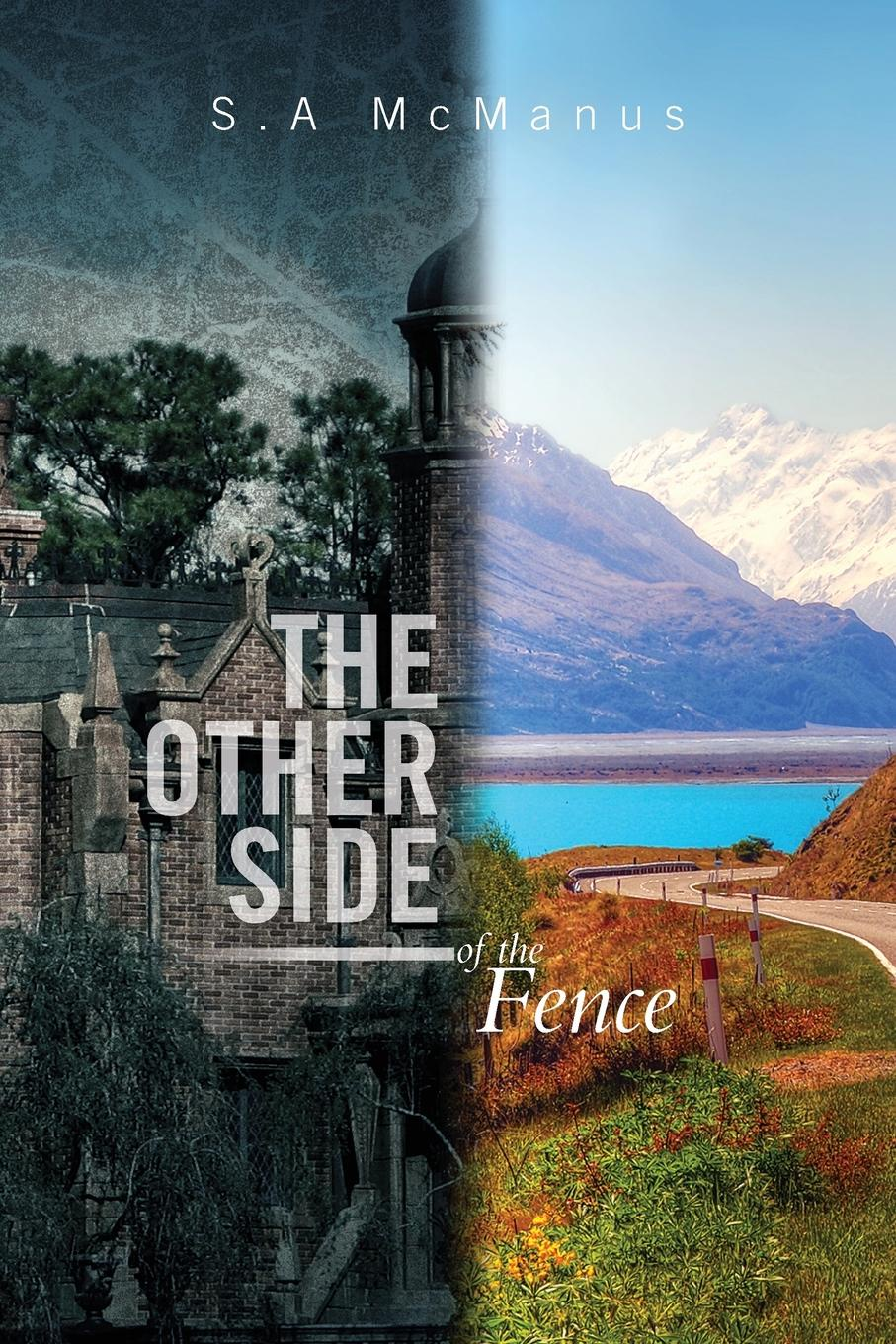 лучшая цена S. a. McManus The Other Side of the Fence