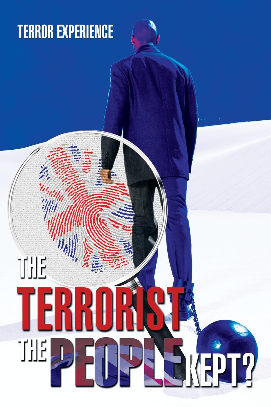 Terror Experience The Terrorist the People Kept? terrorist hunter