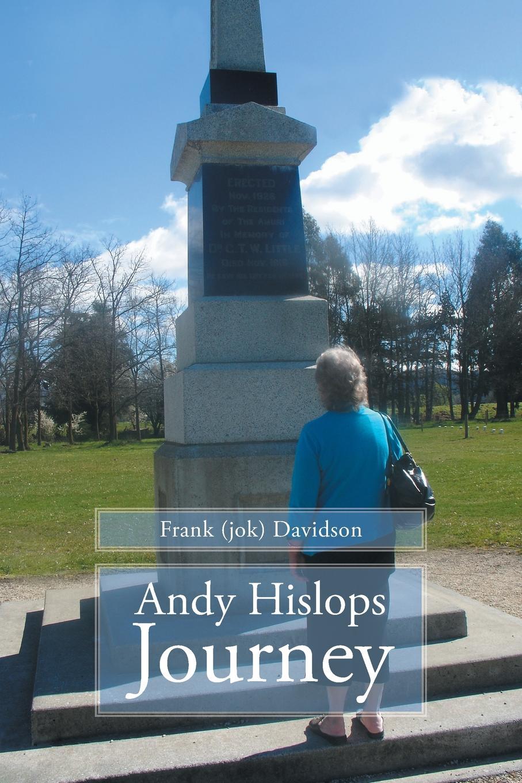 Frank (Jok) Davidson Andy Hislops Journey andy grammer sydney
