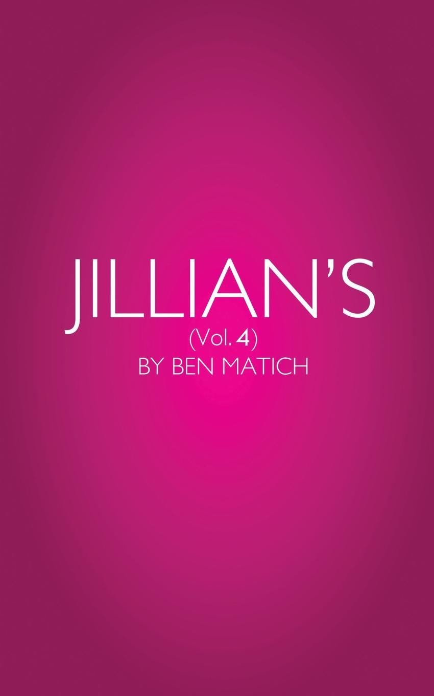 Ben Matich JILLIANS (VOL). 4