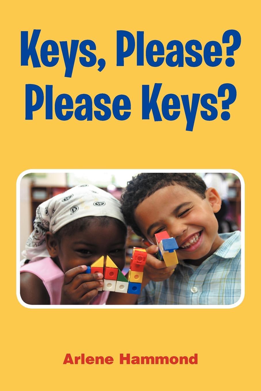 Arlene Edwards-Hammond Keys, Please? Please Keys? please pубашка