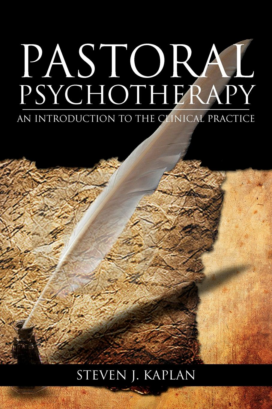 Chaplain Steven J. Ph. D. Kaplan Pastoral Psychotherapy. An Introduction to the Clinical Practice introduction to clinical neurology