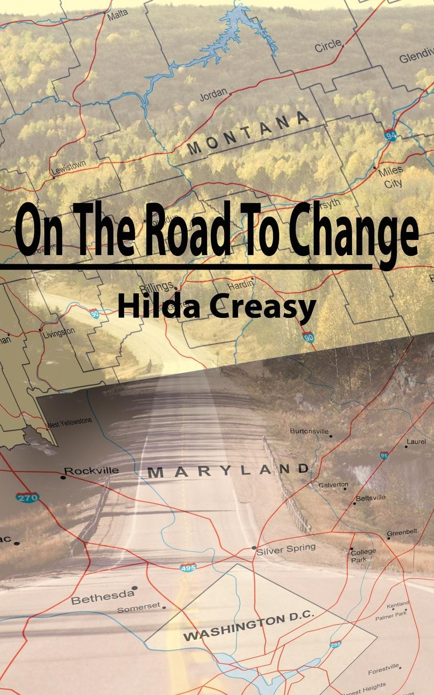 Фото - Hilda Creasy On The Road To Change on the road the original scroll