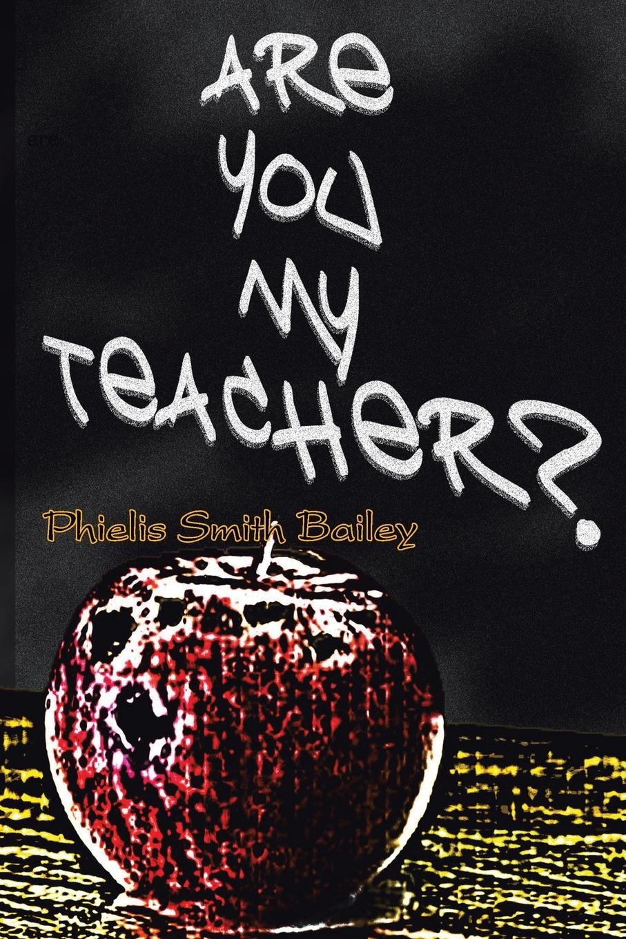 Phielis Smith Bailey Are You My Teacher? michelle collay everyday teacher leadership taking action where you are