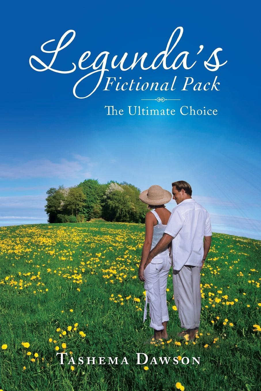 Tashema Dawson Legunda's Fictional Pack. The Ultimate Choice abby green the sultan s choice