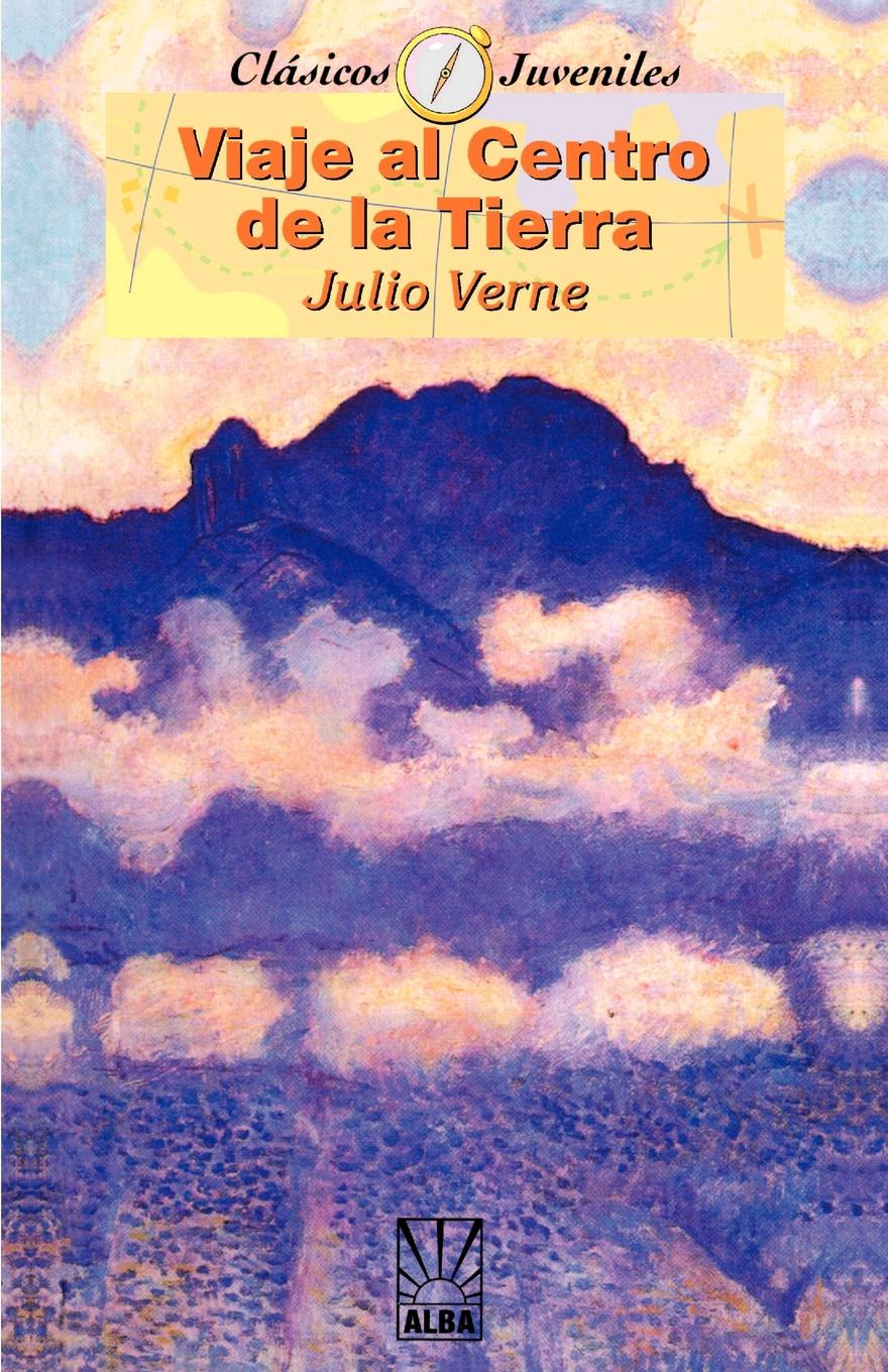 Jules Verne Viaje al Centro de la Tierra/Journey To The Center Of The Earth verne j journey to the centre of the earth книга для чтения