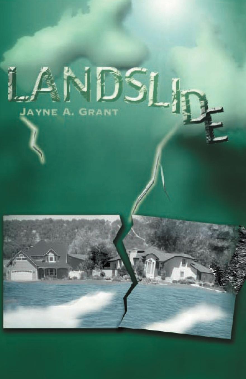 Jayne A. Grant Landslide